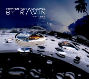 Huvafen Fushi bby Ravin - Vol.2 - A Waking Dream